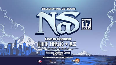 Tickets | Nas: Celebrating 25 Years of Illmatic | accesso ShoWare Center